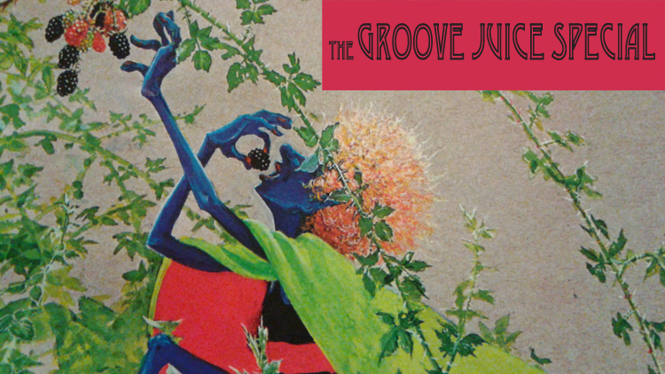 Groove Juice Special